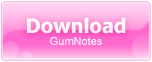 Download Gumnotes